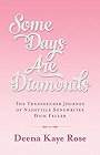 https://www.amazon.com/Some-Days-Are-Diamonds-Transgender-ebook/dp/B01C3LECAM