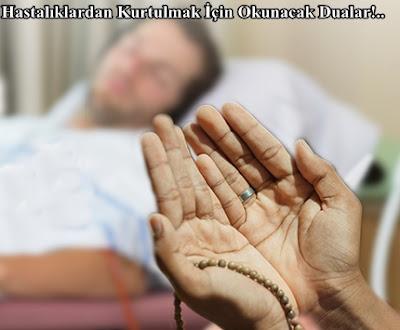 Hastalıktan Kurtulmak İçin Okunacak Dua