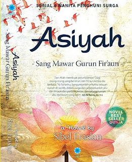 Asiyah : Sang Mawar Gurun Firaun - www.downloadbuku.net