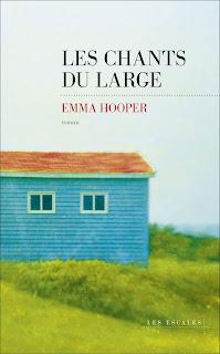 Les chants du large Emma Hooper canada