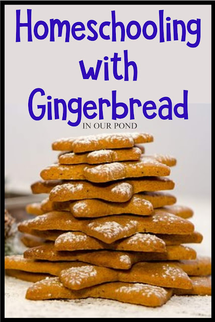 Homeschooling with Gingerbread // In Our Pond // Ideas, Crafts, Sensory Activities, Learning Printables, and more
