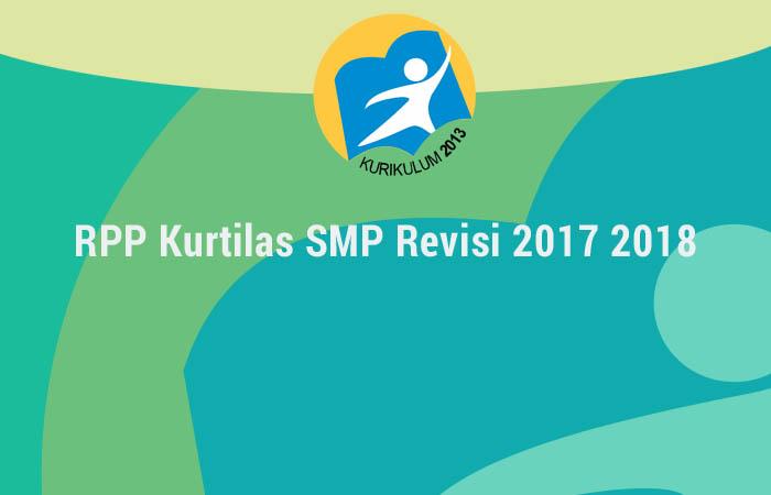RPP Kurtilas SMP Revisi 2017 2018 Rekomendasi