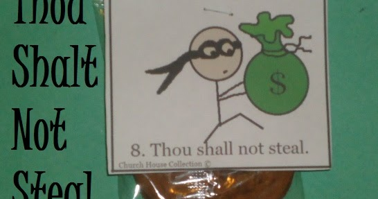 Church House Collection Blog Thou Shalt Not Steal Snacks