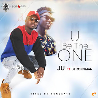 Ju ft Strongman – You Be The One