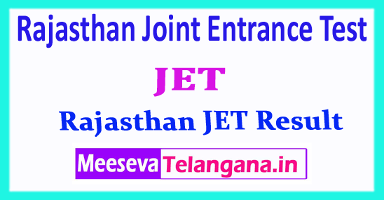 JET Rajasthan Joint Entrance Test JET Result Merit List 2018