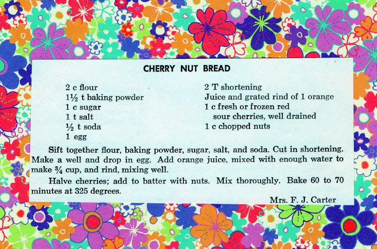 Cherry Nut Bread (quick recipe)