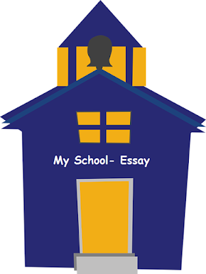 My School Essay- A short and easy essay for kids