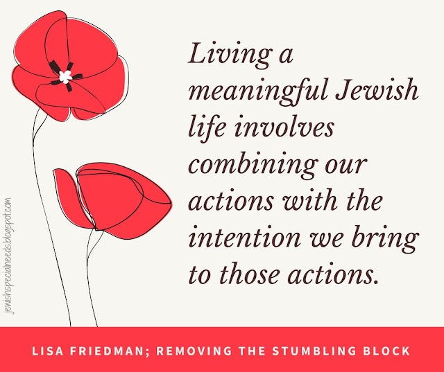 Living a meaningful Jewish life; Removing the Stumbling Block