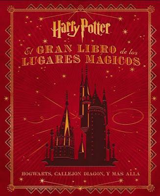 Gran Libro de los Lugares Mágicos de Harry Potter