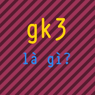 gk3 la gi