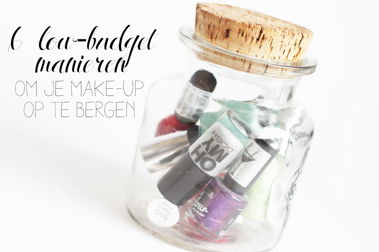 Xenos Weckpot Tips 6 Low Budget Manieren Om Je Make Up Op Te Bergen The