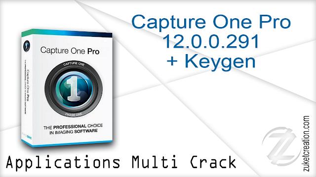 Capture One Pro 12.0.0.291 + Keygen
