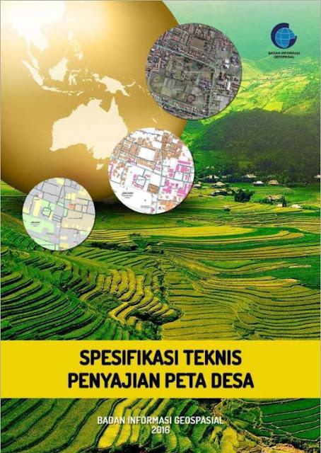 Peraturan Kepala BIG No. 3 Tentang Spesifikasi Teknis Penyajian Peta Desa