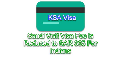 Saudi Visit Visa Fee is Reduced to SAR 305 For Indians