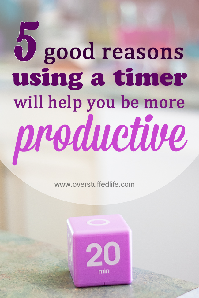 How Using a Timer Will Help You Be More Productive - Overstuffed