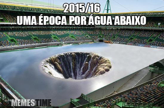 Meme Estádio do Sporting e Covão dos Conchos – 2015/16 Uma época por água abaixo