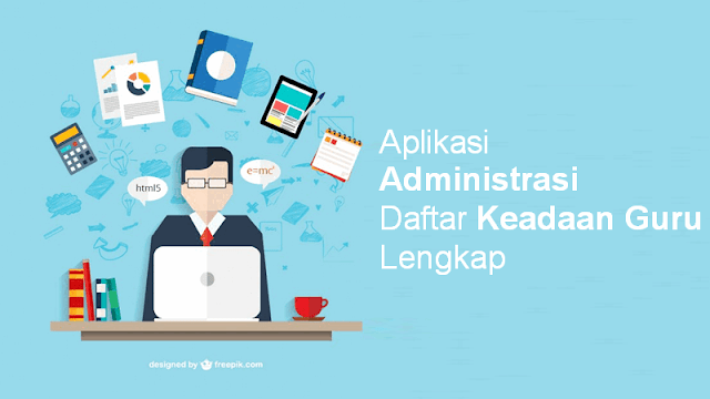 Aplikasi Administrasi Daftar Keadaan Guru Lengkap