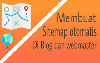 Cara menciptakan Sitemap otomatis keren di blog dan di Web master tools Cara menciptakan Sitemap otomatis keren di blog dan di Web master tools
