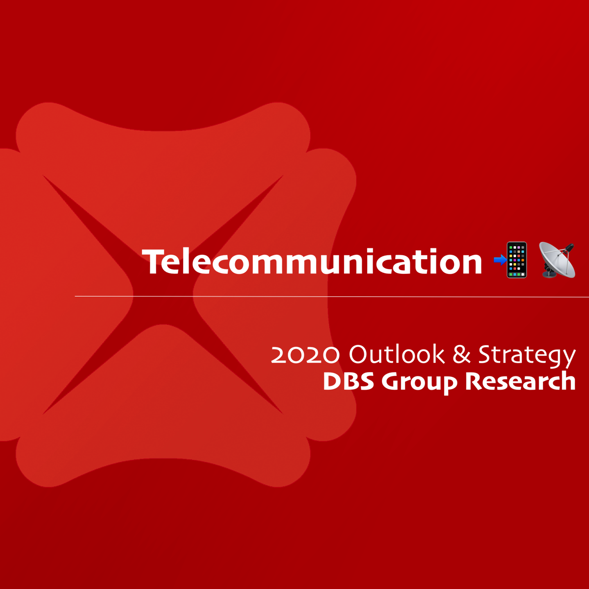 Telecommunication Sector 2020 Outlook & Strategy - DBS Research | SGinvestors.io