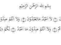 Lafal, Terjemahan dan Isi Kandungan Surat Al-Kafiruun