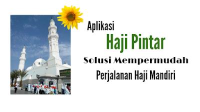 aplikasi haji pintar untuk mempermudah jemaah haji mandiri