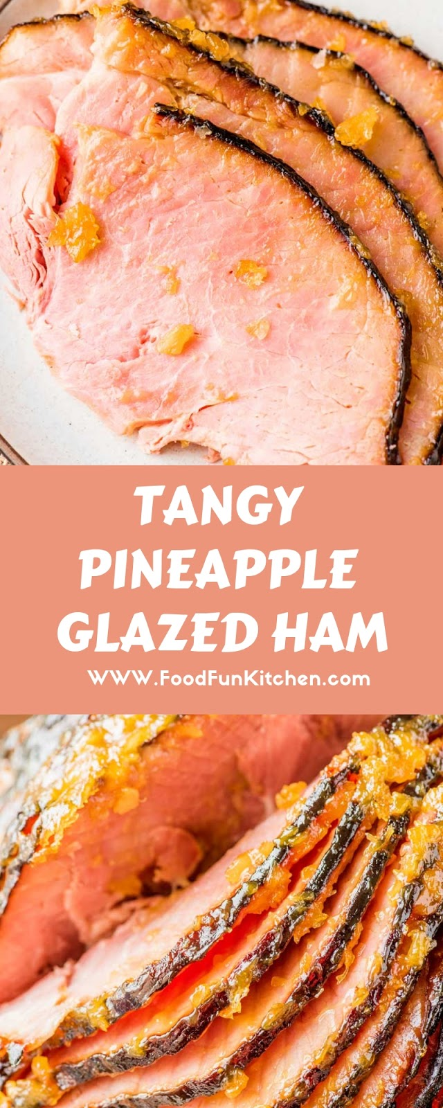 TANGY PINEAPPLE GLAZED HAM