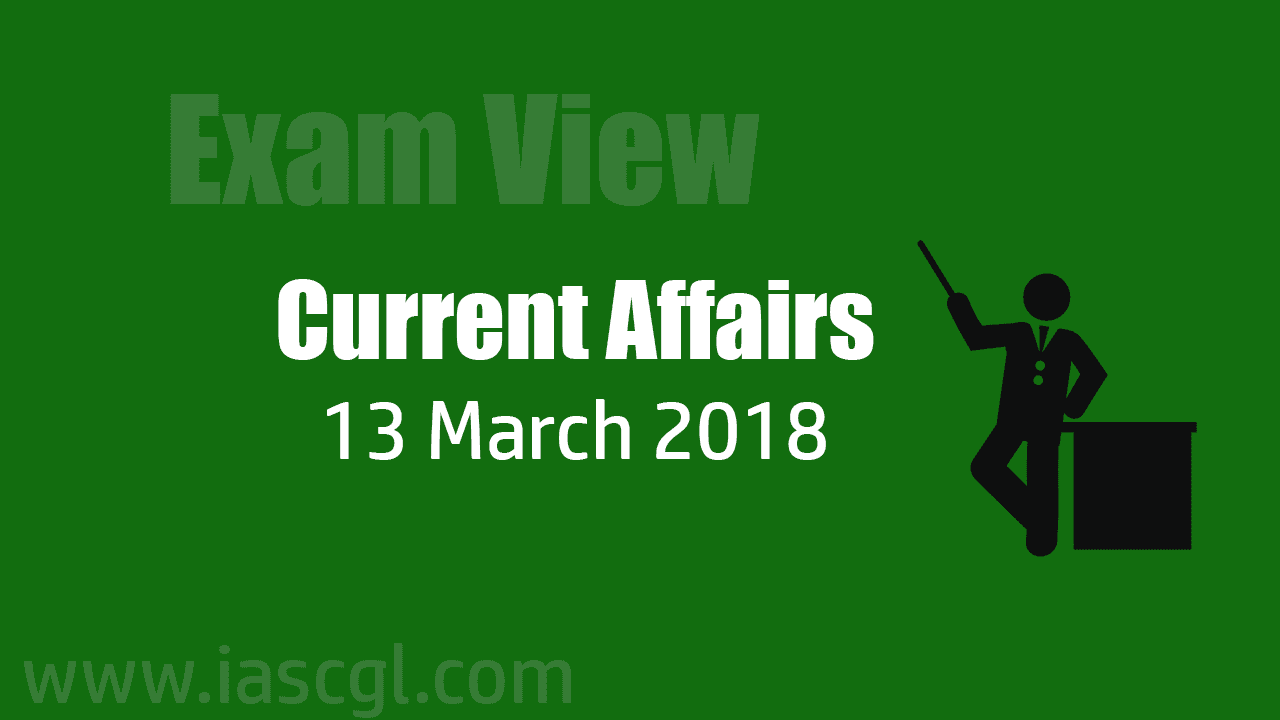 Current Affair 13 march 2018