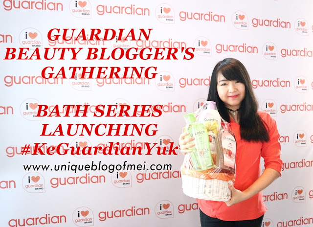 Beauty Blogger's Gathering Guardian Bath Series Review #KeGuardianYuk