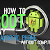 How To Root Android Phone With KingRoot | Without PC