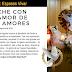Viernes 10 de Agosto: Noche con el Amor de los Amores