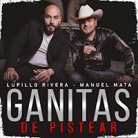 Lupillo Rivera ft Manuel Mata
