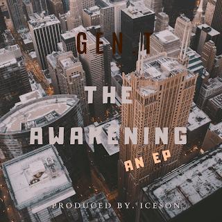 [EP] Gen. T – The Awakening (An E.P)