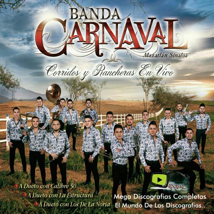 Descargar Discografia Banda Carnaval Mega Discografias Completas