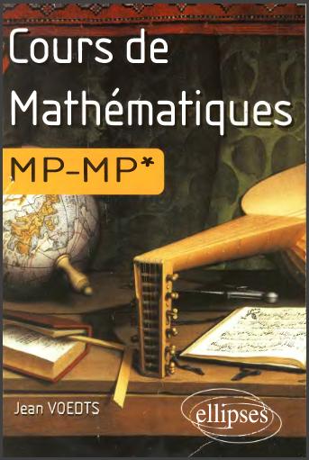 Livre : Cours De Mathématiques Mp-Mp* - Jean Voedts
