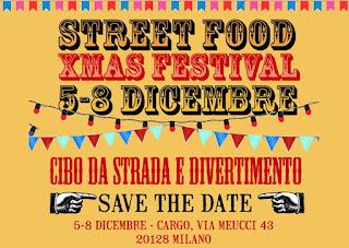 Street Food XMAS Festival dal 5 all' 8 Dicembre Milano