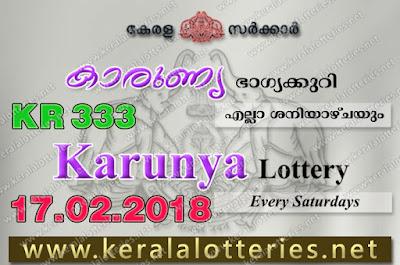 Kerala Lottery Results  17-Feb-2018 Karunya KR-333 (www.keralalotteries.net)