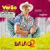 BAIXAR CD - BAIAO DE 2 - CD VERAO 2019