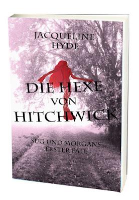 Die Hexe von Hitchwick Sug und Morgans erster Fall