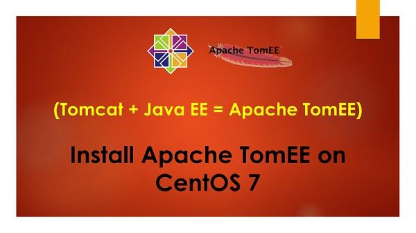 Install Apache TomEE 8 on CentOS 7