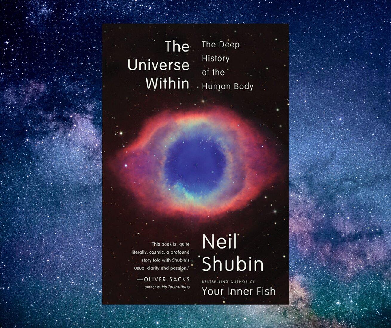 Resenha: The Universe Within, de Neil Shubin