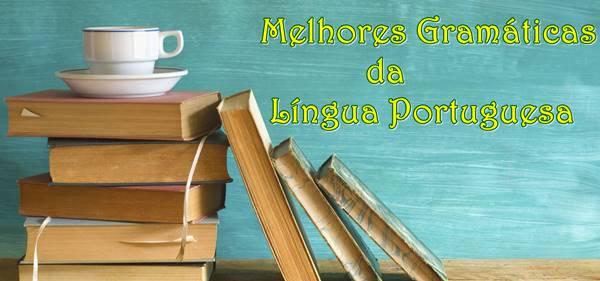 Melhores Gramáticas da Língua Portuguesa
