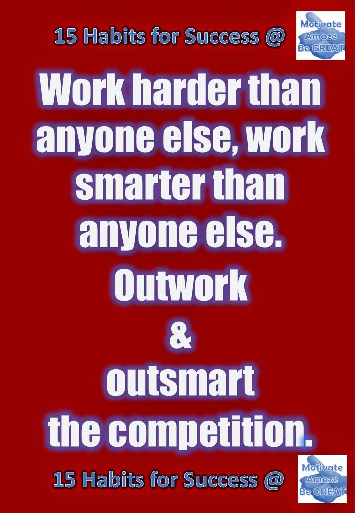Success, Habits, Motivation, Entrepreneurship, Inspiration, Personal Development,Outwork, outsmart, work hard, work smart