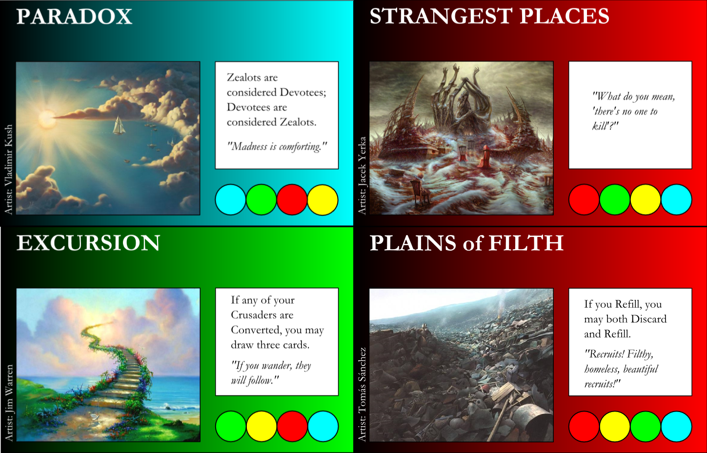 Fixed Paradox, Excursion, and Plains of Filth. Strangest Places just gets new art.