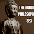 The Buddha's Philosophy On Sex