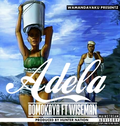 Domo Kaya Ft. Wise Man & Navwa - Adela