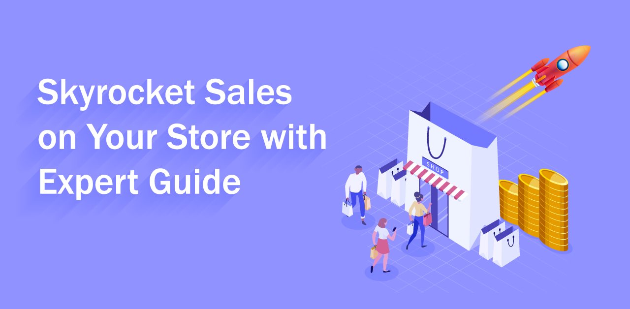 Sky rocket sales on your with expert guide