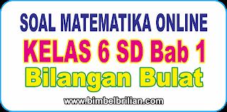 Soal Online Matematika Kelas 6 SD Bab 1 Bilangan Bulat - Langsung Ada Nilainya