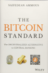 The Bitcoin Standard – Saifedean Ammous