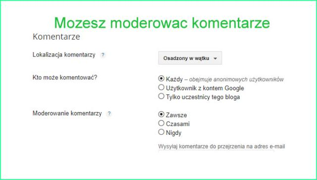 Blogger, blogspot, moderowanie komentarzy.