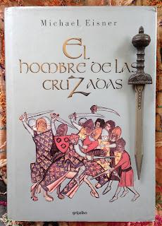 Portada del libro El hombre de las cruzadas, de Michael Eisner
